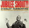 Stanley Turrentine - Jubilee Shout!!! -  45 RPM Vinyl Record