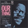 Joe Henderson - Our Thing -  45 RPM Vinyl Record