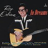 Roy Orbison - In Dreams (mono) -  200 Gram Vinyl Record