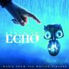 Various Artists - Earth To Echo -  180 Gram Vinyl Record