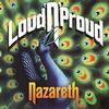 Nazareth - Loud 'N' Proud -  180 Gram Vinyl Record