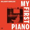 Malakoff Jowalski - My First Piano -  Vinyl Record