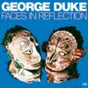 George Duke - Faces In Reflection -  Vinyl Record