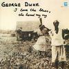 George Duke - I Love The Blues -  Vinyl Record