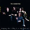 The Cranberries - Everybody Else Is Doing It, So Why Can't We? -  180 Gram Vinyl Record