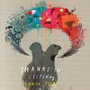 Chris Thile - Thanks For Listening -  Vinyl Record