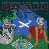 Gaby Moreno & Van Dyke Parks - iSpangled! -  Vinyl Record