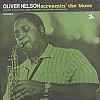 Oliver Nelson - Screamin' the Blues -  150 Gram Vinyl Record