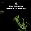 John Coltrane - The Believer -  Vinyl Record