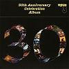 Various Artists - 30th Anniversary Celebration Album -  180 Gram Vinyl Record