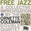 Ornette Coleman - Free Jazz -  45 RPM Vinyl Record