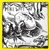 Mike Watt - Hyphenated-Man -  Vinyl Record