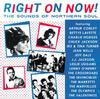 Various Artists - Right On Now! The Sounds Of Northern Soul -  Vinyl Record