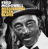 Fred McDowell - Mississippi Delta Blues -  Vinyl Record