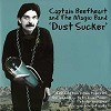 Captain Beefheart and his Magic Band - Dust Sucker -  180 Gram Vinyl Record