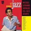 Michel Legrand - Le Grand Jazz -  180 Gram Vinyl Record
