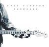 Eric Clapton - Slowhand 35th Anniversary -  180 Gram Vinyl Record