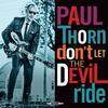 Paul Thorn - Don't Let The Devil Ride -  Vinyl Record