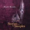 Mary Black - Stories From The Steeples -  180 Gram Vinyl Record