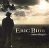 Eric Bibb - Natural Light -  180 Gram Vinyl Record