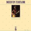 Melvin Taylor - Plays The Blues For You -  180 Gram Vinyl Record