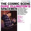 Duke Ellington's Spacemen - The Cosmic Scene -  180 Gram Vinyl Record