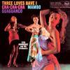 Tito Rodriguez - Three Loves Have I: Cha-Cha-Cha/Mambo/Guaguanco -  180 Gram Vinyl Record