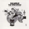 Phil Ranelin - The Time Is Now