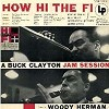 Buck Clayton - How Hi The Fi -  180 Gram Vinyl Record