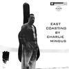 Charles Mingus - East Coasting -  180 Gram Vinyl Record