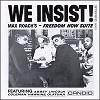 Max Roach - We Insist - Freedom Now Suite -  180 Gram Vinyl Record