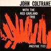 John Coltrane - With The Red  Garland Trio -  200 Gram Vinyl Record