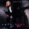 Patricia Barber - Cafe Blue -  180 Gram Vinyl Record