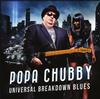 Popa Chubby - Universal Breakdown Blues -  Vinyl Record
