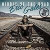 Eric Gales - Middle Of The Road -  180 Gram Vinyl Record