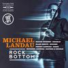 Michael Landau - Rock Bottom -  180 Gram Vinyl Record