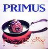 Primus - Frizzle Fry -  Vinyl Record