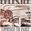 Calexico - Carried To Dust -  Vinyl Record