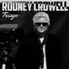 Rodney Crowell - Triage -  Vinyl Record