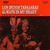Los Indios Tabajaras - Always In My Heart -  180 Gram Vinyl Record
