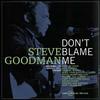 Steve Goodman - Don't Blame Me -  180 Gram Vinyl Record