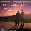 Doug MacLeod - Break The Chain -  45 RPM Vinyl Record