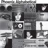 Phoenix - Alphabetical -  Vinyl Record