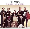 The Pogues  - If I Should Fall From Grace With God -  180 Gram Vinyl Record