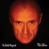 Phil Collins - No Jacket Required -  180 Gram Vinyl Record