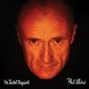 Phil Collins - No Jacket Required -  180 Gram Vinyl Record