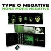 Type O Negative - None More Negative -  Vinyl Box Sets