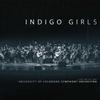 Indigo Girls - Indigo Girls Live With The University -  140 / 150 Gram Vinyl Record
