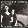 The Secret Sisters - Put Your Needle Down -  180 Gram Vinyl Record