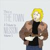 Various Artists - This Is The Town: A Tribute To Nilsson, Volume 1 -  Vinyl Record